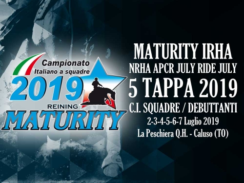 MATURITY IRHA & NRHA APCR RIDE JULY RIDE 2019